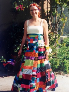 My senior high school prom dress, which my mom and I made out of scraps of all of our sentimental fabrics (leftover scraps from my dress up clothes when I was a kid, my dad's t-shirts, baby clothes...)